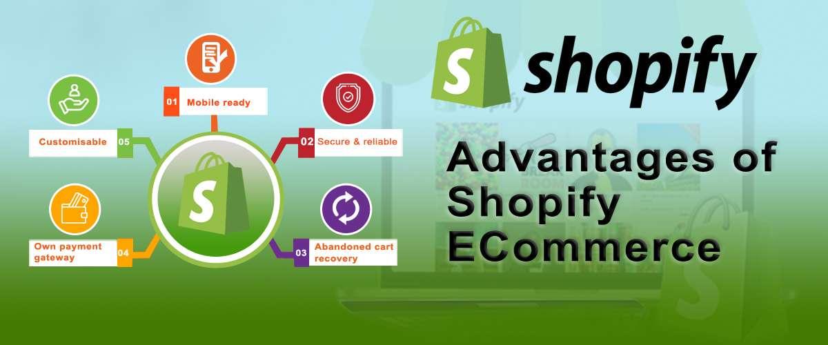 Advantages of Shopify eCommerce Development