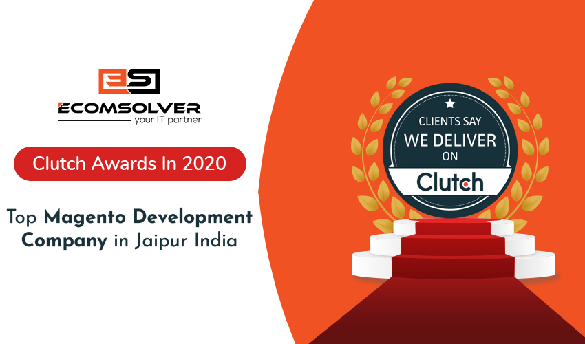 Ecomsolver Recognized on Clutch as a Leading Magento Development Company in Jaipur