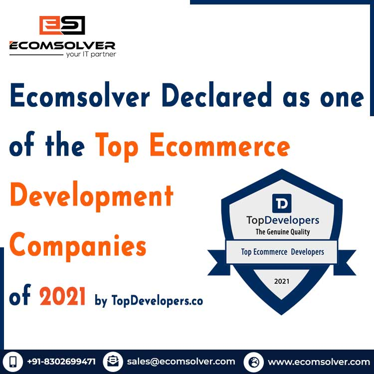 Ecomsolver declared as one of the Top Ecommerce Development Companies of 2021 by Top Developers